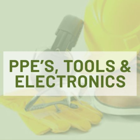 PPE's Tools & Electronics